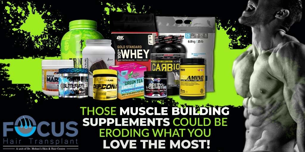 Those Muscle Building Supplements Could Be Eroding What You Love the Most!
