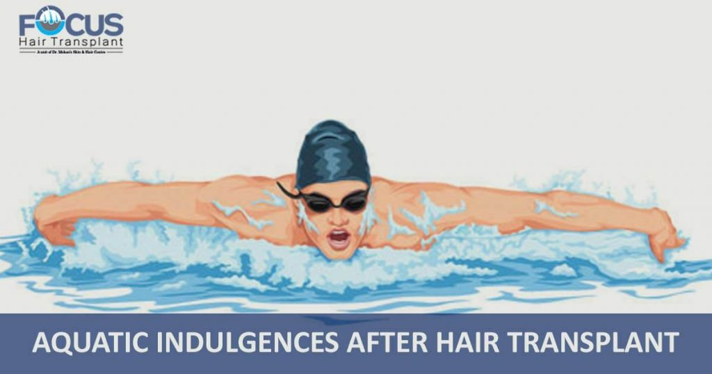 Aquatic Indulgences After Hair Transplant
