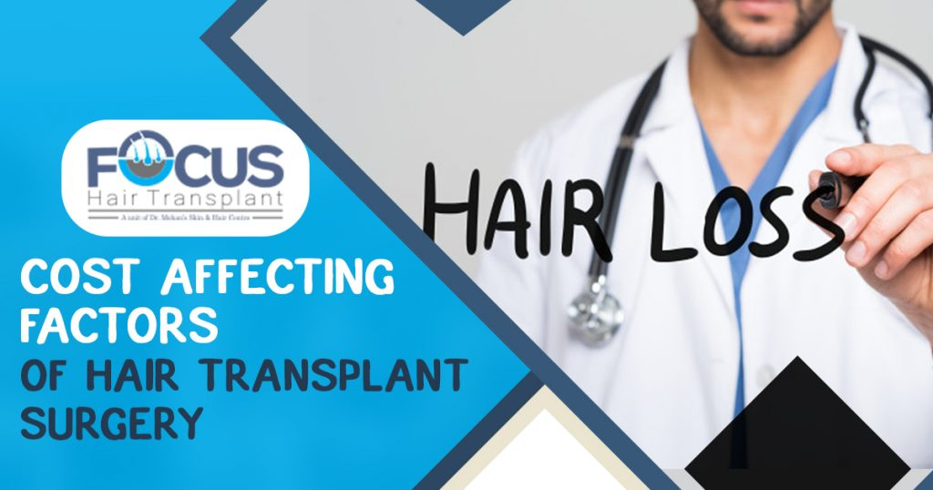 Cost Affecting Factors of Hair Transplant Surgery