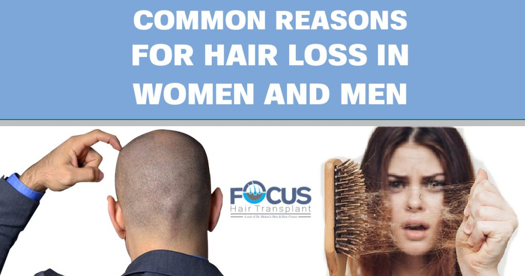 Common reasons for Hair loss in women and men