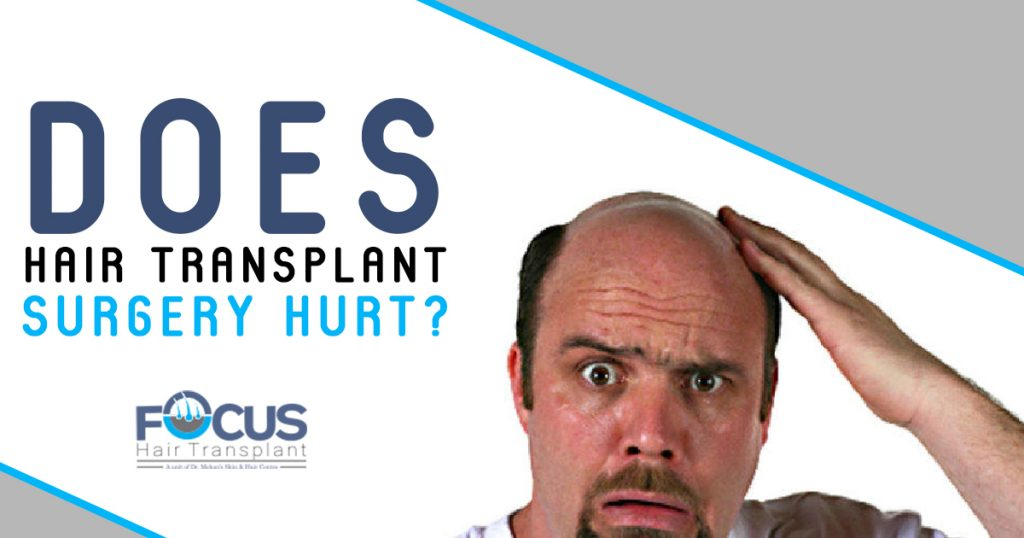 Does Hair Transplant Surgery Hurt