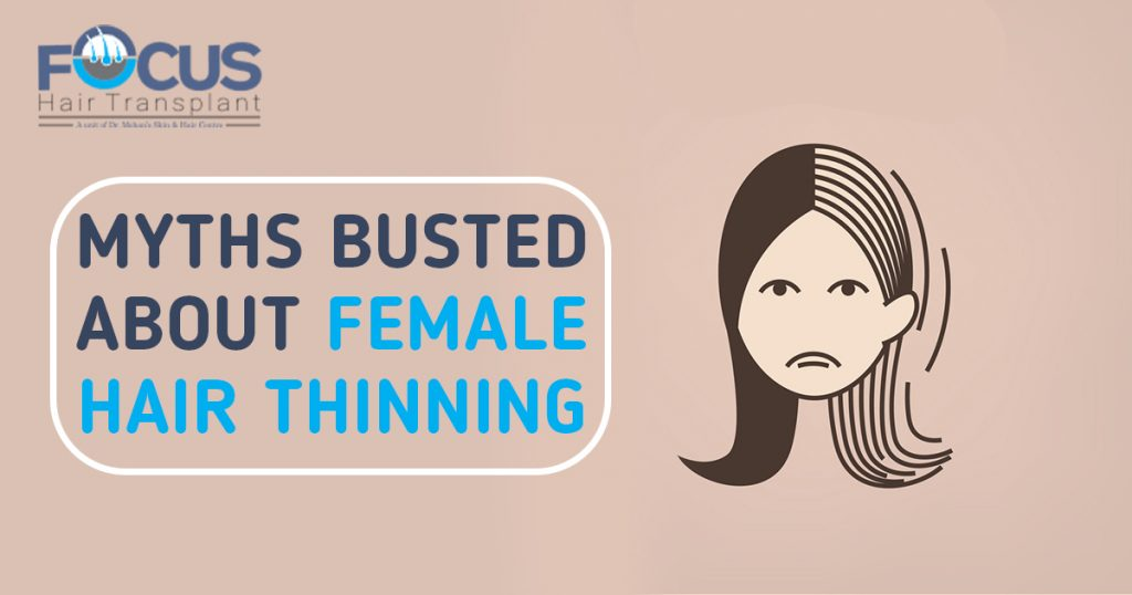 Myths Busted About Female Hair Thinning
