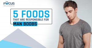 5 Foods that are responsible for man boobs