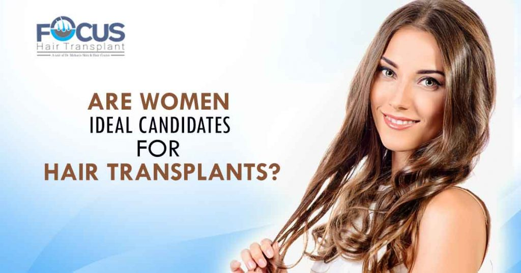 Are Women Ideal Candidates for Hair Transplants?