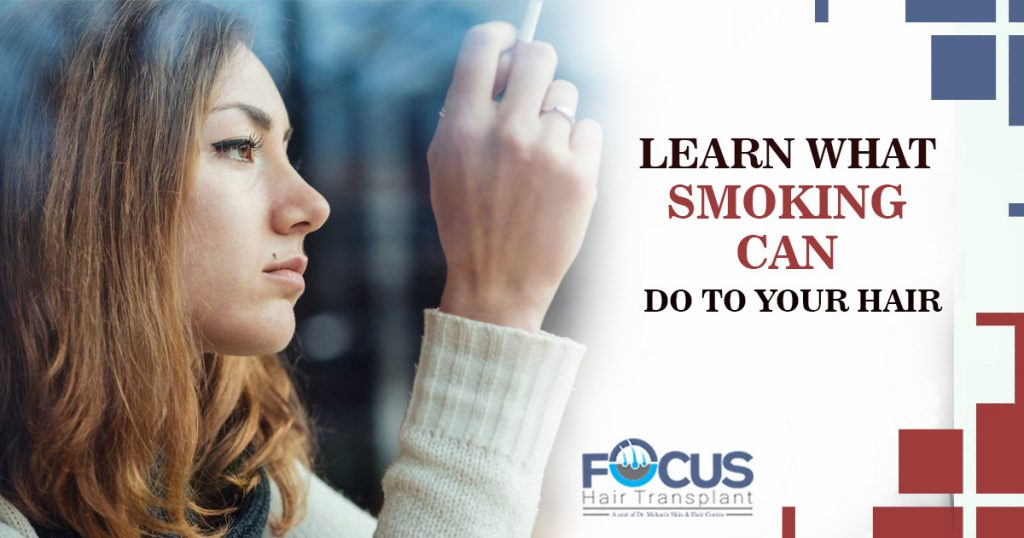 Learn What Smoking Can Do To Your Hair
