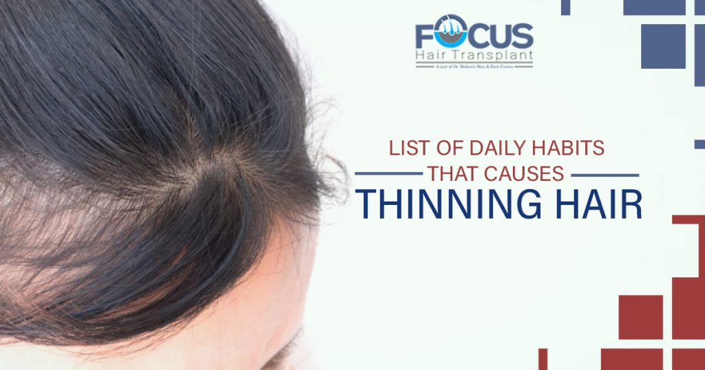 List of Daily Habits That Causes Thinning Hair