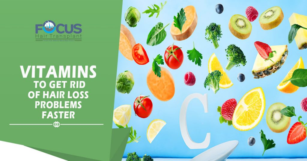 Vitamins to get rid of hair loss problems faster