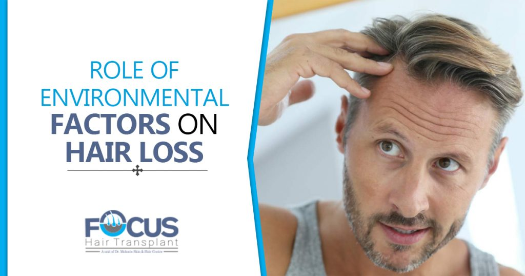 Role of environmental factors on hair loss