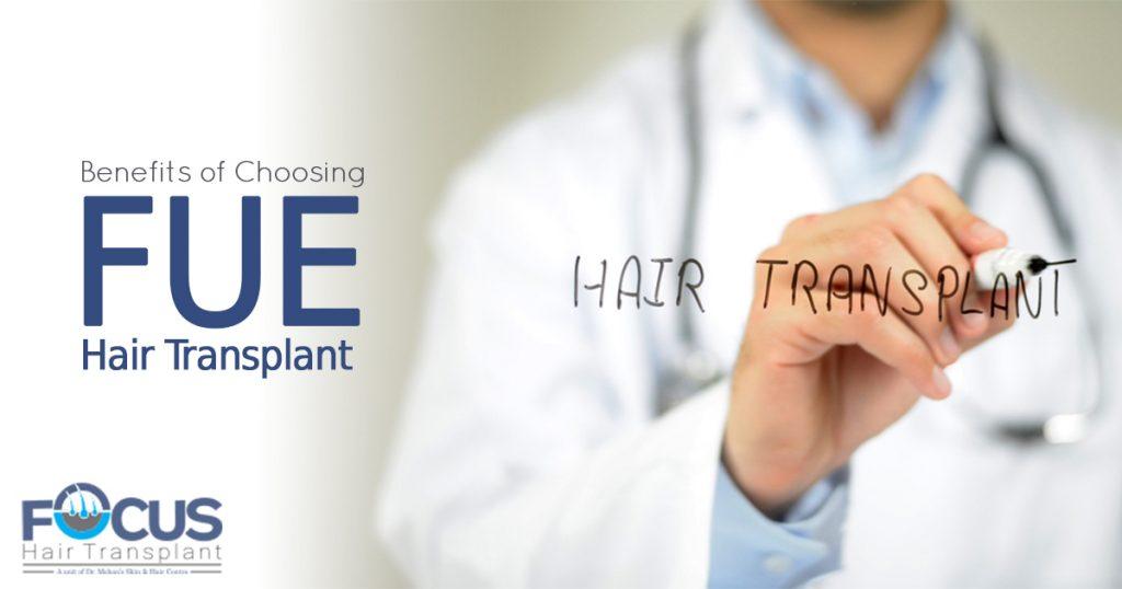 Benefits of choosing FUE Hair Transplant