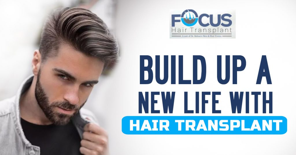 Build Up A new life with hair transplant