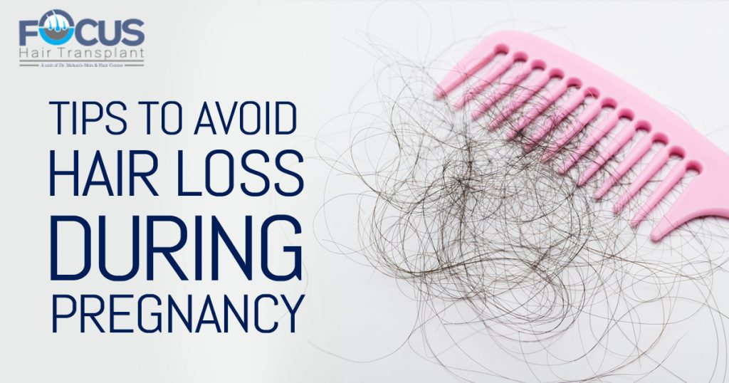 TIps to Avoid Hair loss during pregnancy