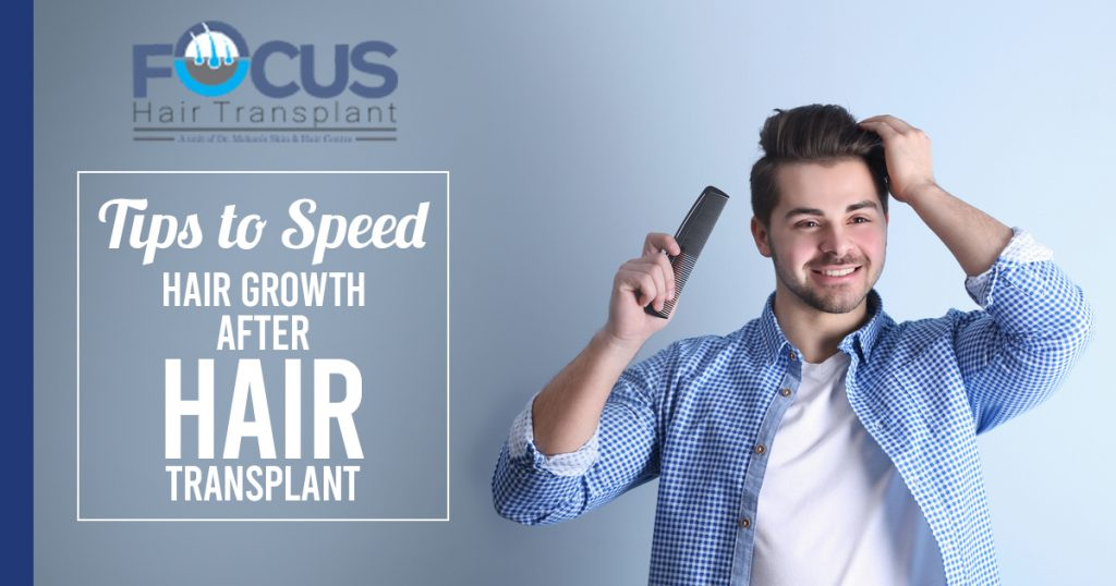 Tips to Speed Hair Growth After hair transplant
