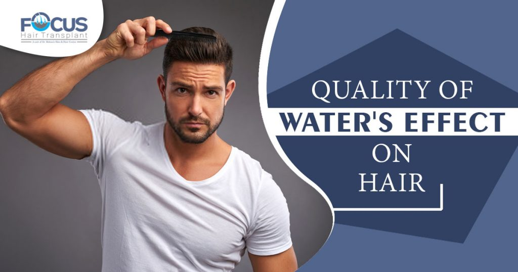 Quality of Water's effect on Hair