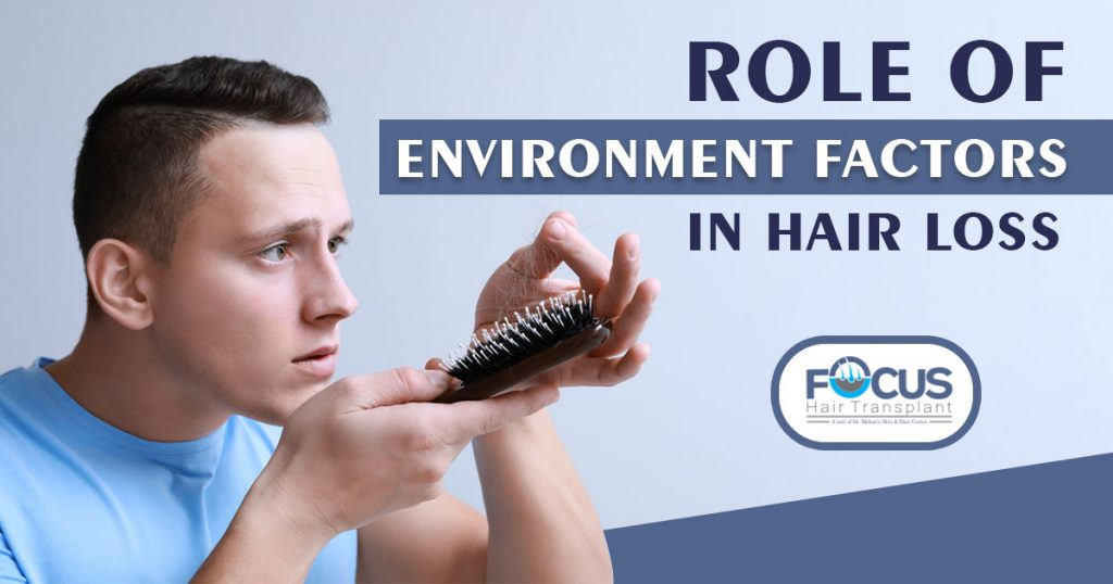 Role of environment factors in hair loss
