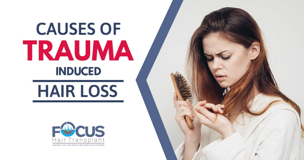 Causes of Trauma Induced Hair Loss