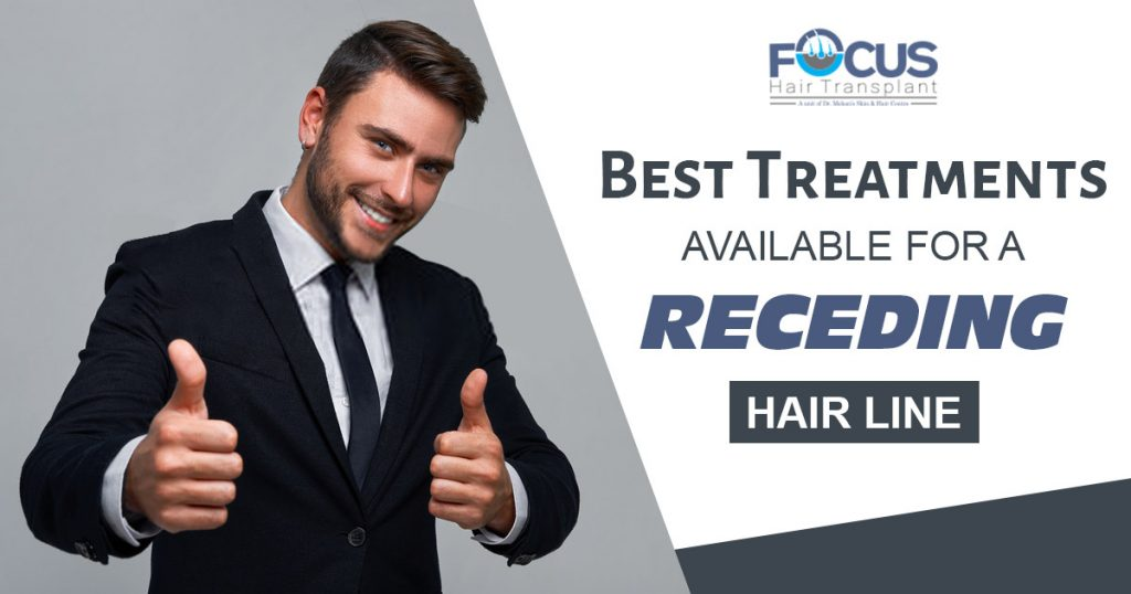 Best Treatments available for a receding hair line